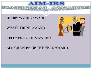 AIM-IRS NATIONAL AWARDS