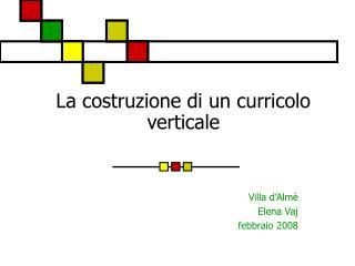 La costruzione di un curricolo verticale