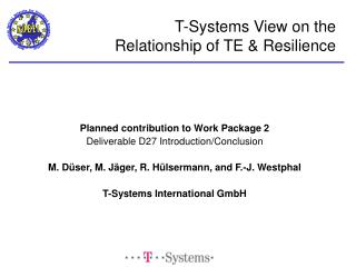 T-Systems View on the Relationship of TE & Resilience