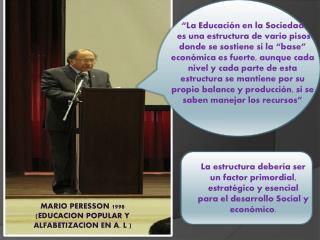 """""""La Educación en la Sociedad"""