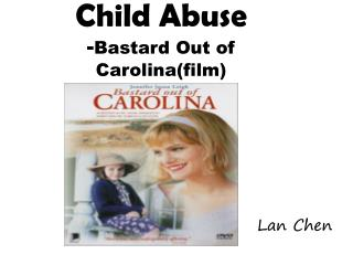Child Abuse - Bastard Out of Carolina(film)