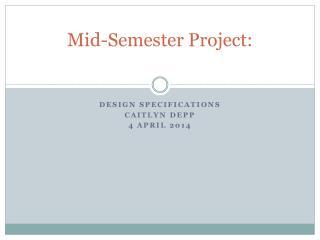 Mid-Semester Project:
