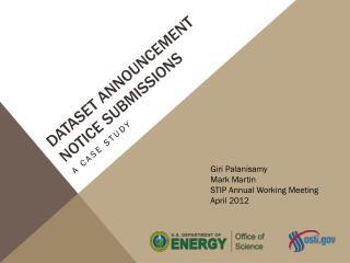 Dataset Announcement Notice  Submissions