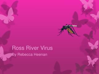 Ross River Virus