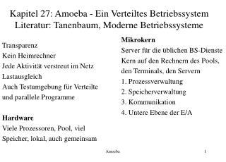 Kapitel 27: Amoeba - Ein Verteiltes Betriebssystem Literatur: Tanenbaum, Moderne Betriebssysteme