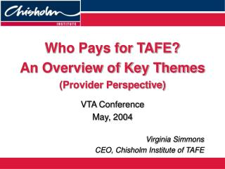 Who Pays for TAFE? An Overview of Key Themes  (Provider Perspective)