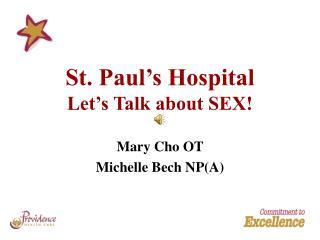 St. Paul's Hospital Let's Talk about SEX!