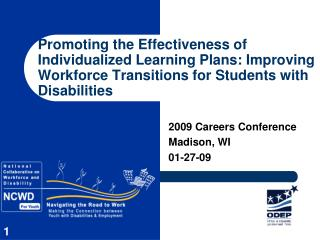 Promoting the Effectiveness of Individualized Learning Plans: Improving Workforce Transitions for Students with Disabili
