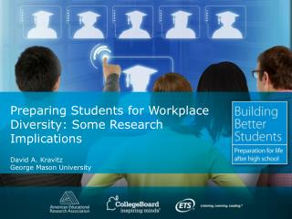 Preparing Students for Workplace Diversity: Some Research Implications