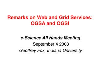 Remarks on Web and Grid Services: OGSA and OGSI