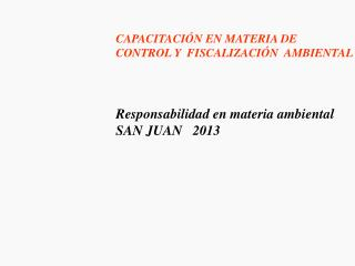 CAPACITACIÓN EN MATERIA DE  CONTROL Y  FISCALIZACIÓN  AMBIENTAL