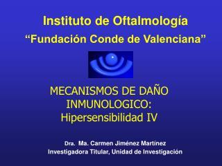 """Instituto de Oftalmología """"Fundación Conde de Valenciana"""""""