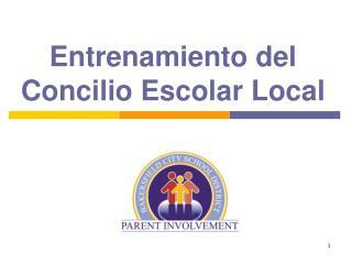 Entrenamiento del Concilio Escolar Local