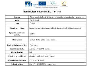Identifikátor materiálu: EU – 14 -  40