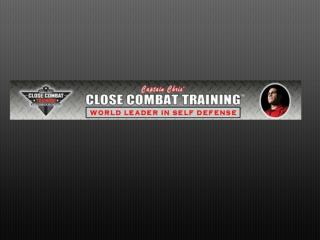 Captain Chris Close Combat Training - Self Defense