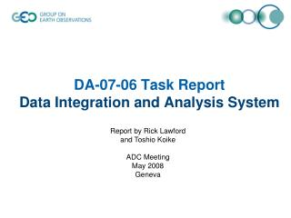 DA-07-06 Task Report Data Integration and Analysis System