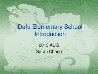Dafu Elementary School Introduction