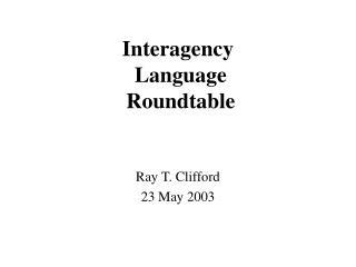 Interagency  Language  Roundtable