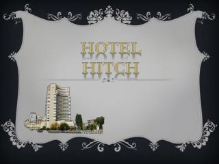 Hotel Hitch