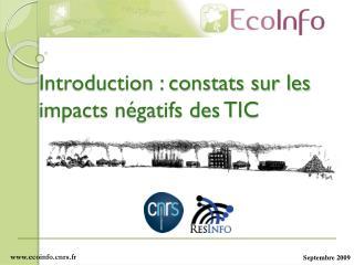 Introduction : constats sur les impacts négatifs des TIC