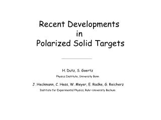 Recent Developments  in  Polarized Solid Targets