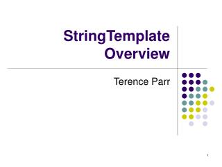 StringTemplate Overview