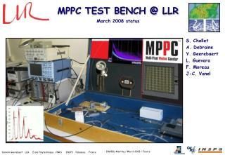 MPPC TEST BENCH @ LLR