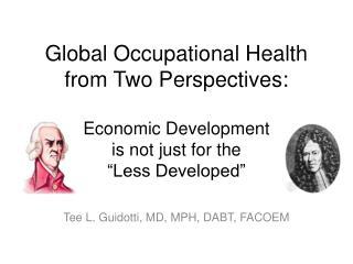 Tee L. Guidotti, MD, MPH, DABT, FACOEM