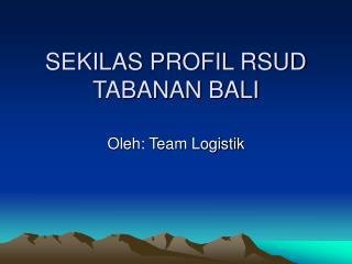 SEKILAS PROFIL RSUD TABANAN BALI