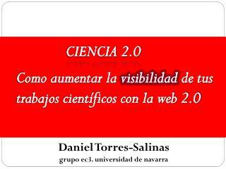 Daniel Torres-Salinas grupo ec3. universidad de navarra