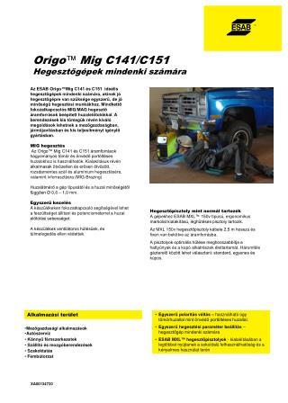Origo ™  Mig C141/C151 Hegesztőgépek mindenki számára