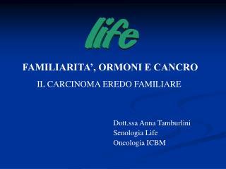 Dott.ssa Anna Tamburlini Senologia Life Oncologia ICBM