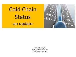 Cold Chain Status  -an update-