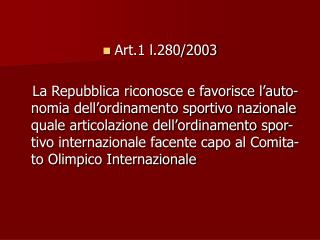 Art.1 l.280/2003