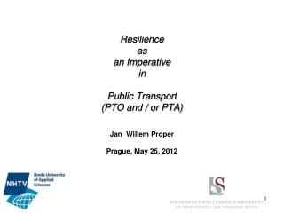 Resilience  as  an Imperative in  Public Transport  (PTO and / or PTA)