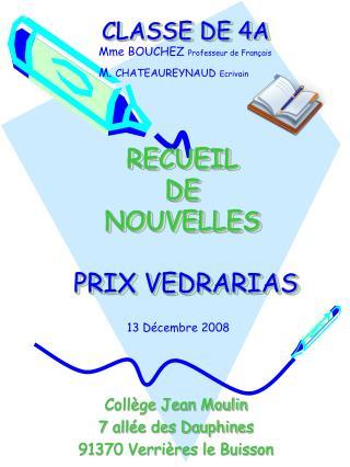 CLASSE DE 4A RECUEIL  DE  NOUVELLES PRIX VEDRARIAS