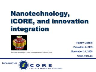 Nanotechnology, iCORE, and innovation integration