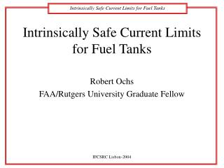 Intrinsically Safe Current Limits for Fuel Tanks
