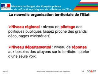 La nouvelle organisation territoriale de l'Etat