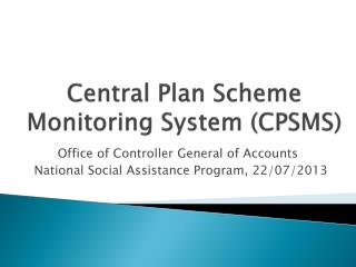 Central Plan Scheme Monitoring System (CPSMS)