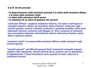 Il D.M. 44/04 prevede: