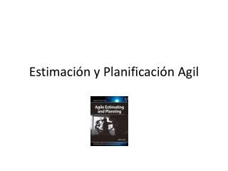 Estimación y Planificación  Agil