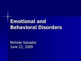 Emotional and Behavioral Disorders