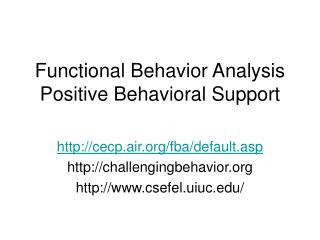 Functional Behavior Analysis Positive Behavioral Support
