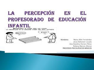 LA PERCEPCIÓN EN EL PROFESORADO DE EDUCACIÓN INFANTIL