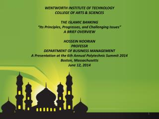 WENTWORTH  INSTITUTE OF TECHNOLOGY COLLEGE OF ARTS & SCIENCES THE ISLAMIC BANKING