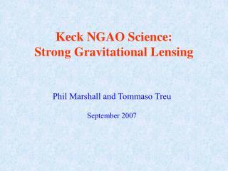 Keck NGAO Science: Strong Gravitational Lensing