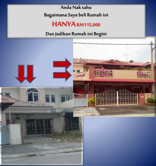 Anda Nak tahu Bagaimana Saya beli Rumah ini HANYA RM115,000  Dan  Jadikan Rumah ini Begini