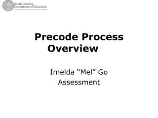 Precode Process  Overview