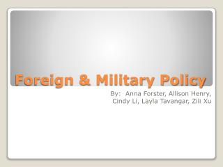 Foreign & Military Policy